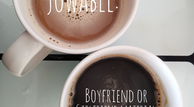 "Don't aim for ""jowable"""
